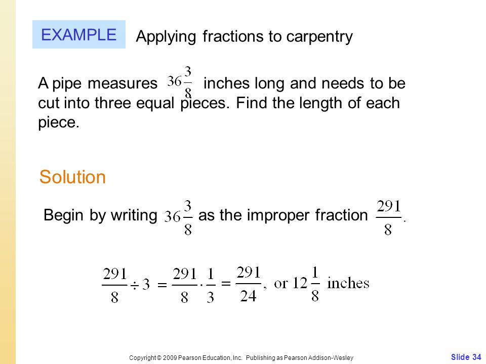 Solution EXAMPLE Applying fractions to carpentry