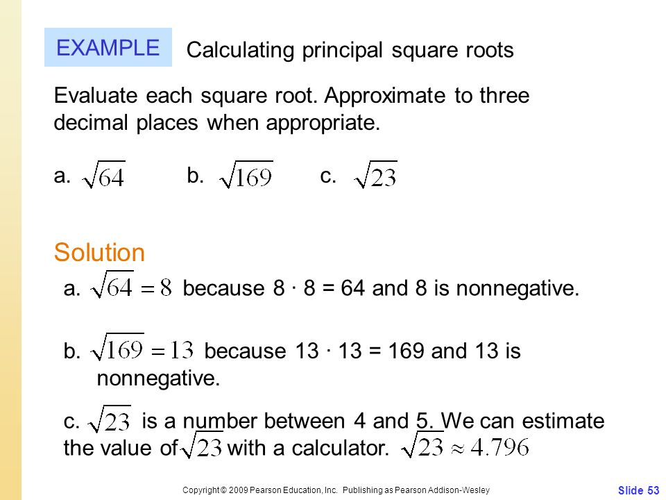 Solution EXAMPLE Calculating principal square roots