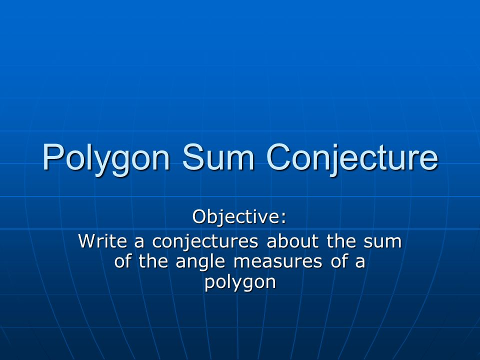 Polygon Sum Conjecture