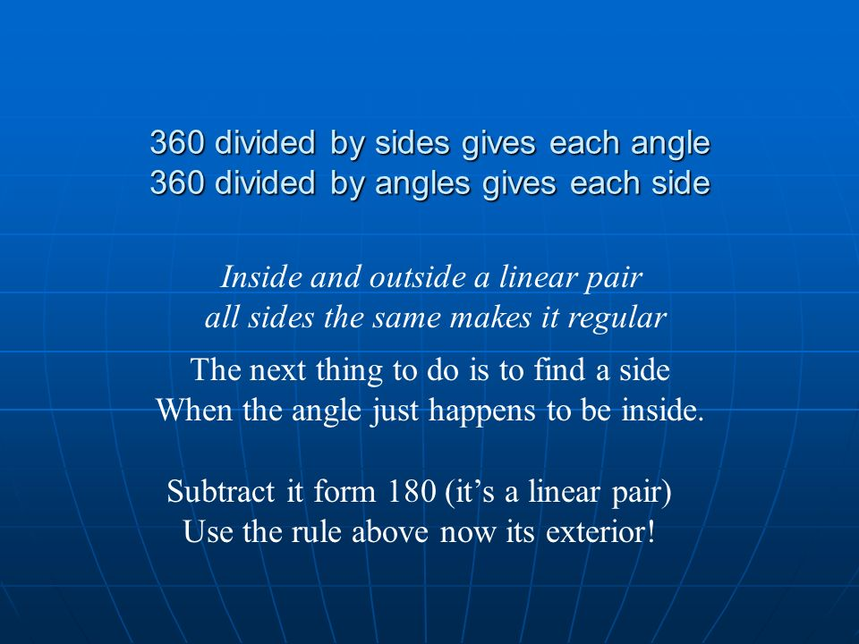 Inside and outside a linear pair all sides the same makes it regular