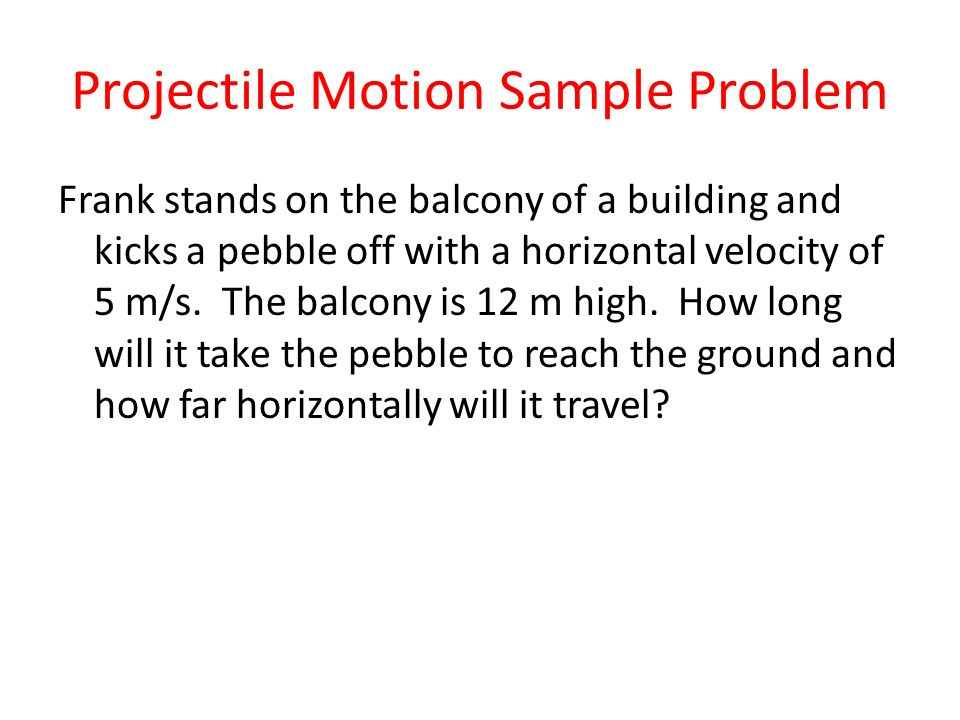 Projectile Motion Sample Problem