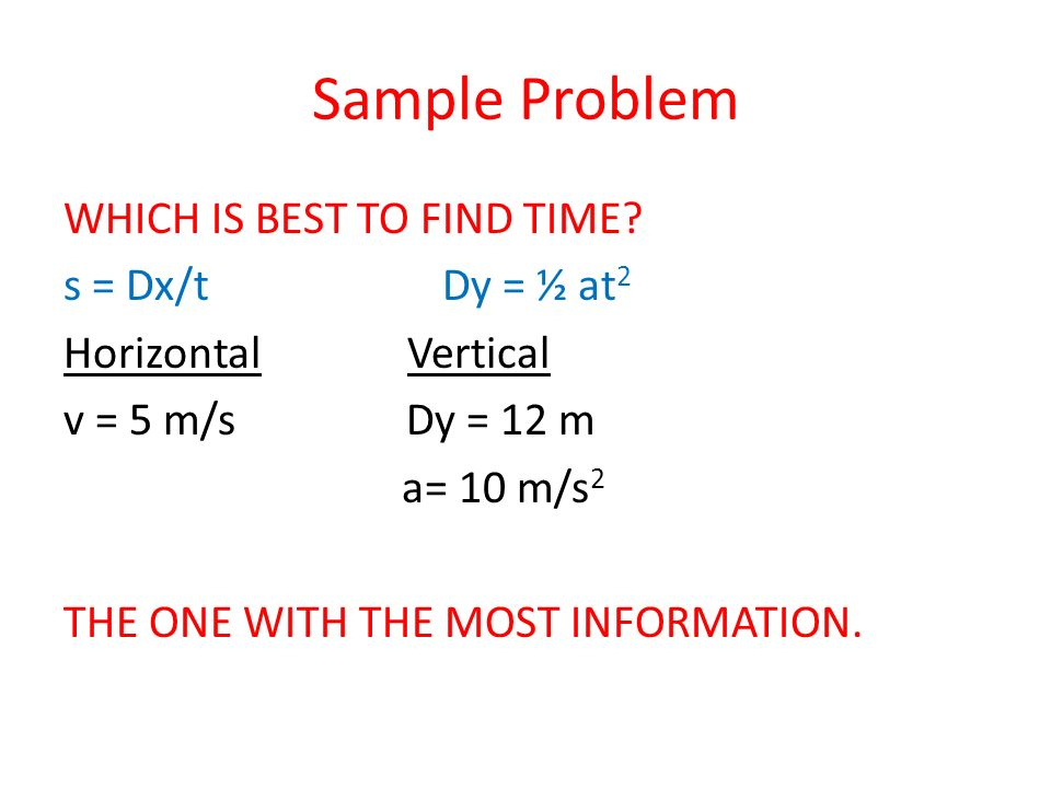 Sample Problem WHICH IS BEST TO FIND TIME.