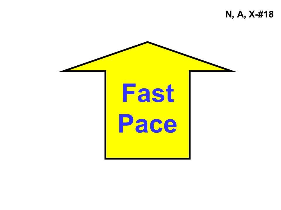 N, A, X-#18 Fast Pace