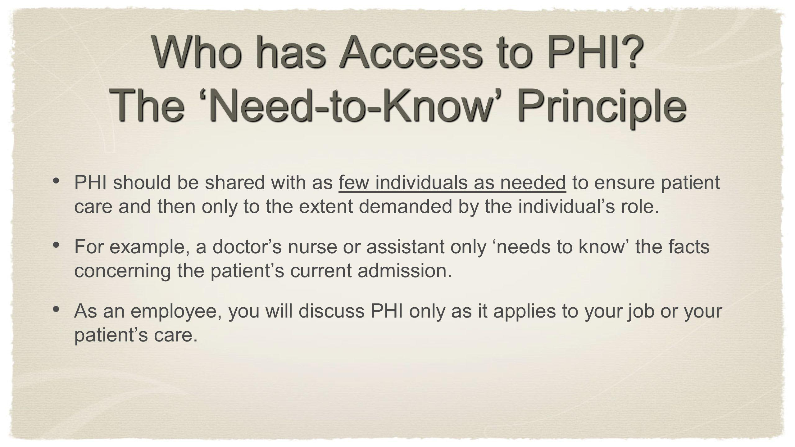 Who has Access to PHI The 'Need-to-Know' Principle
