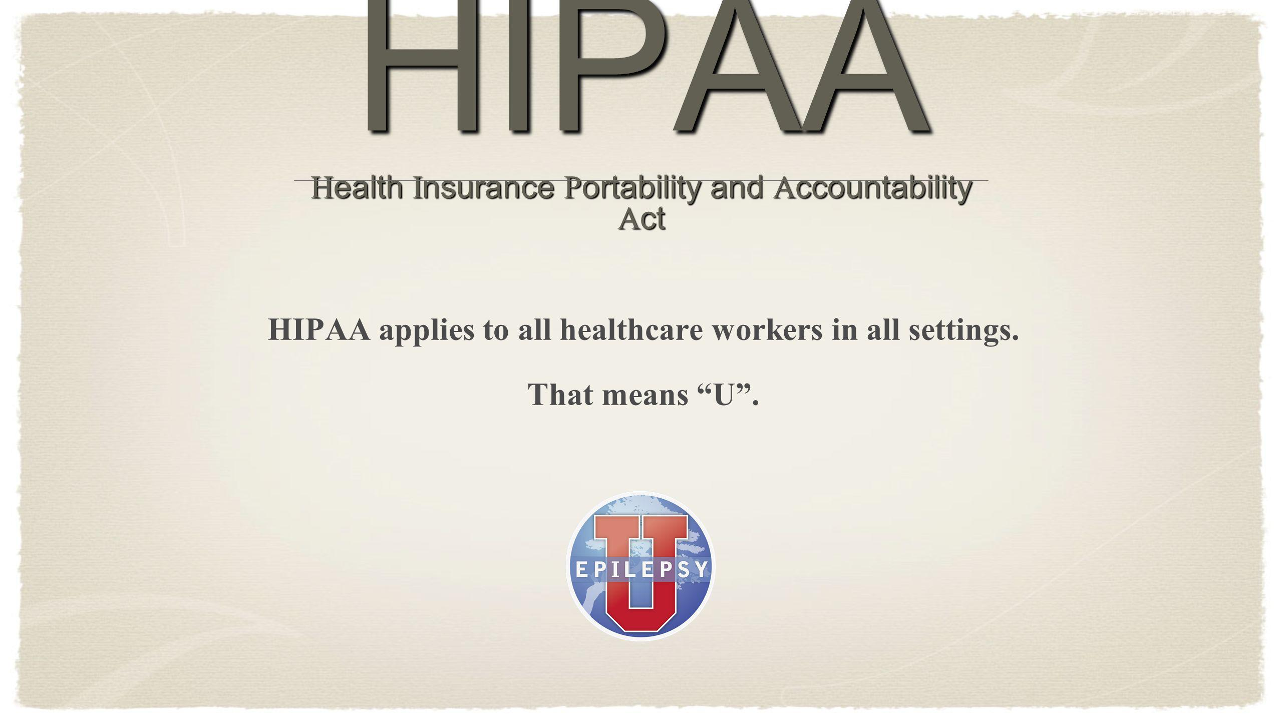 HIPAA Health Insurance Portability and Accountability Act