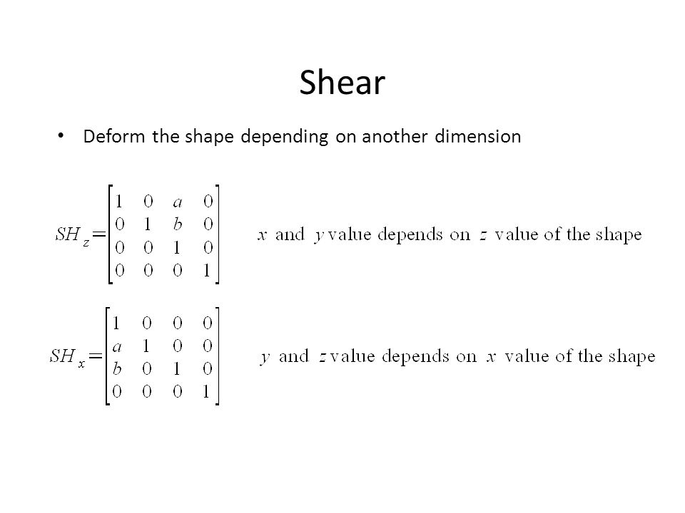 Shear Deform the shape depending on another dimension