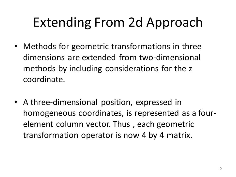 Extending From 2d Approach