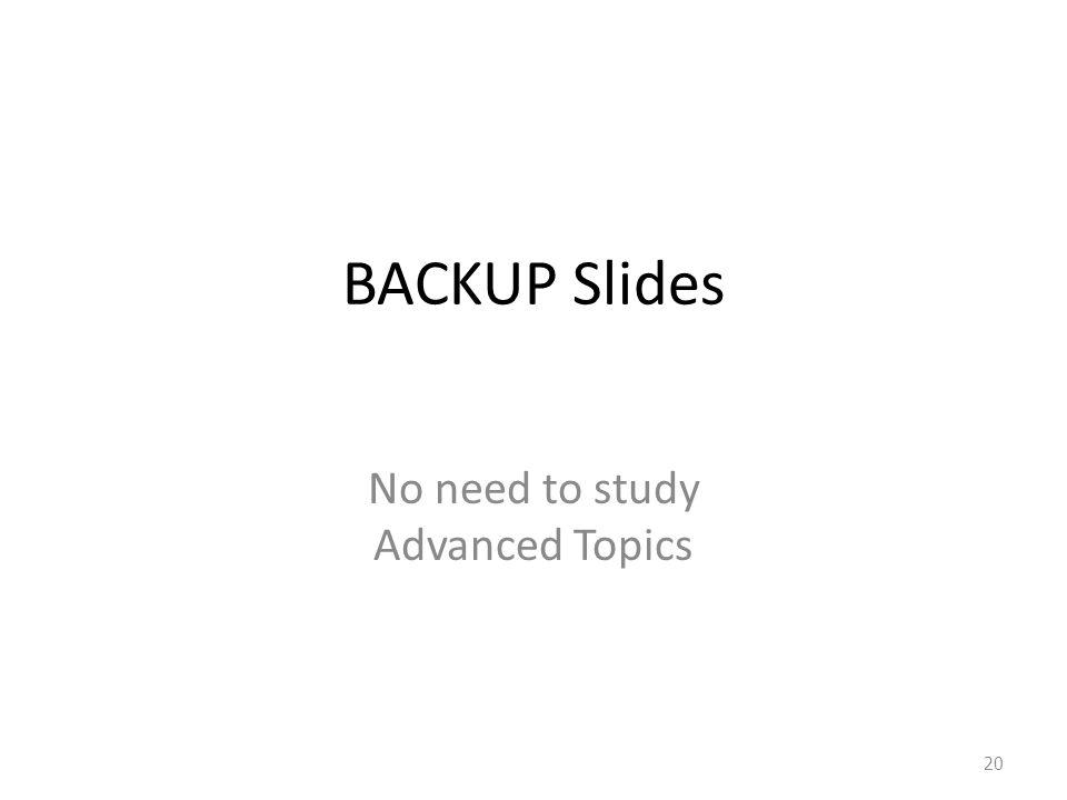 No need to study Advanced Topics