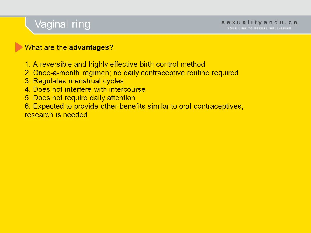 Vaginal ring What are the advantages