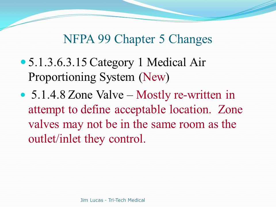 NFPA 99 Chapter 5 Changes Category 1 Medical Air Proportioning System (New)