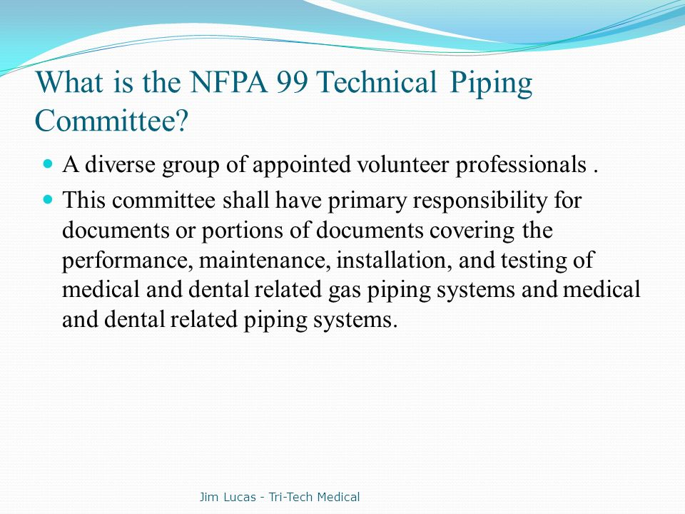 What is the NFPA 99 Technical Piping Committee
