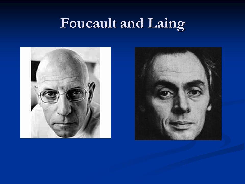 Foucault and Laing