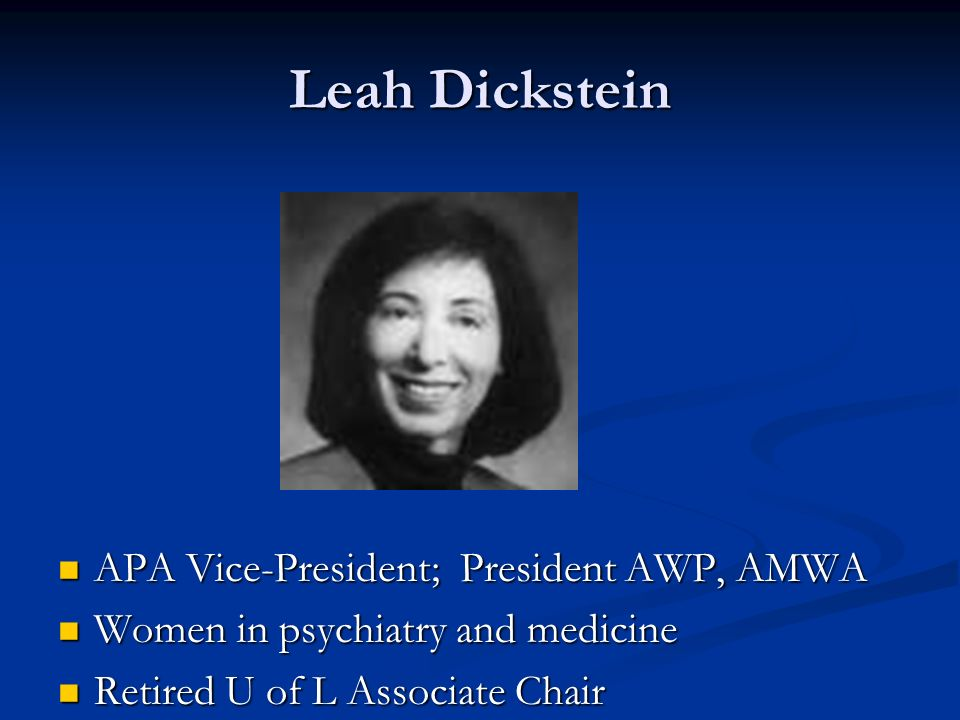 Leah Dickstein APA Vice-President; President AWP, AMWA