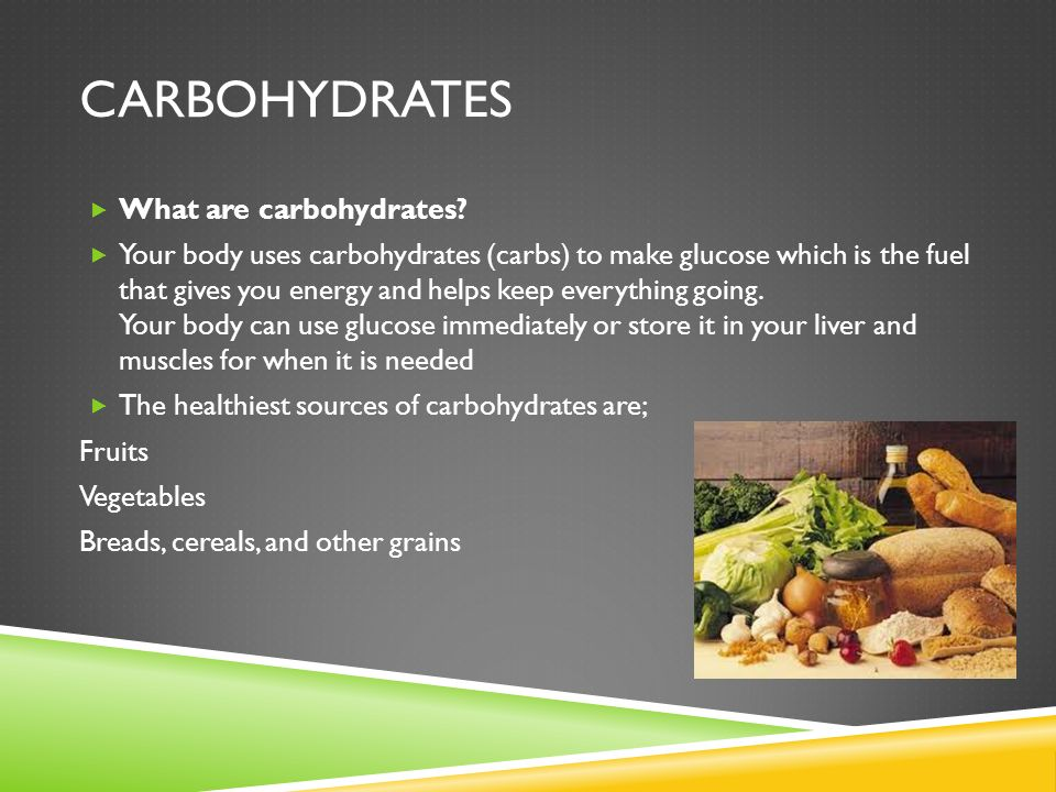 Carbohydrates What are carbohydrates
