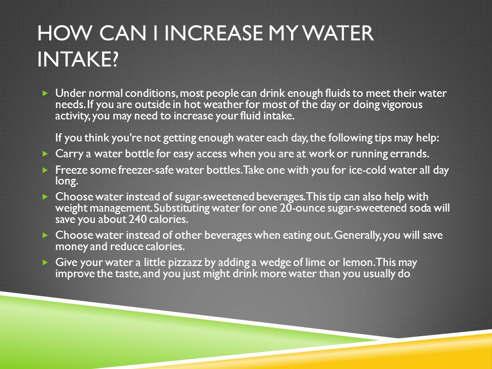 How can I increase my water intake