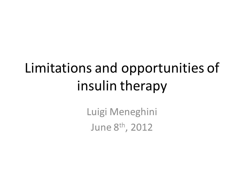 Limitations and opportunities of insulin therapy