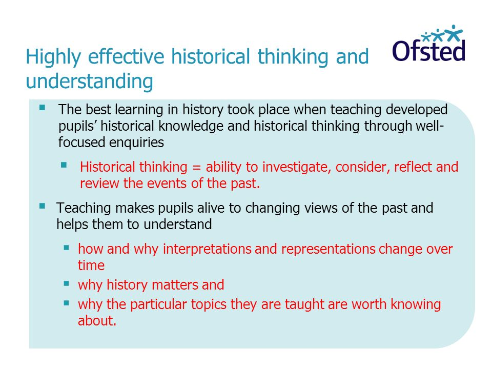 Highly effective historical thinking and understanding