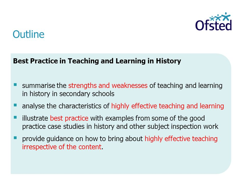 Outline Best Practice in Teaching and Learning in History