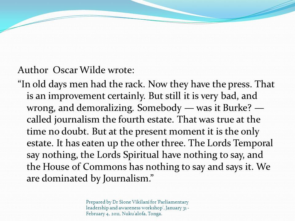 Author Oscar Wilde wrote: