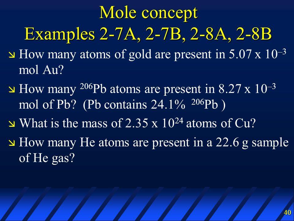 Mole concept Examples 2-7A, 2-7B, 2-8A, 2-8B
