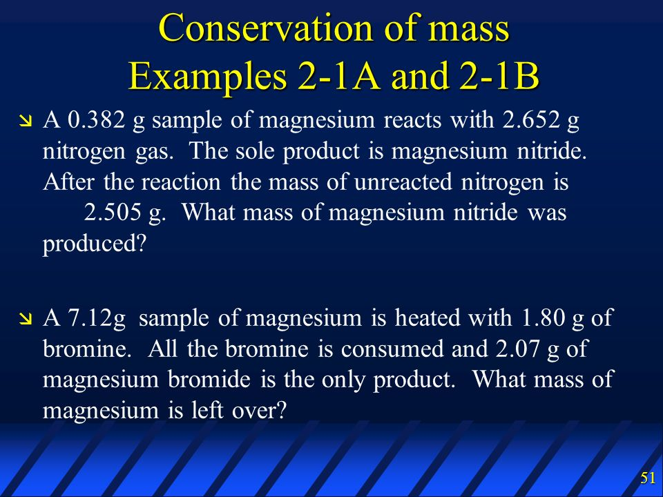 Conservation of mass Examples 2-1A and 2-1B