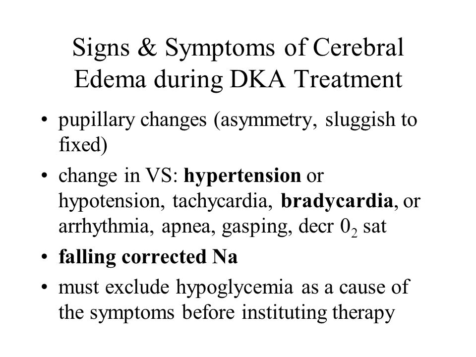 Signs & Symptoms of Cerebral Edema during DKA Treatment