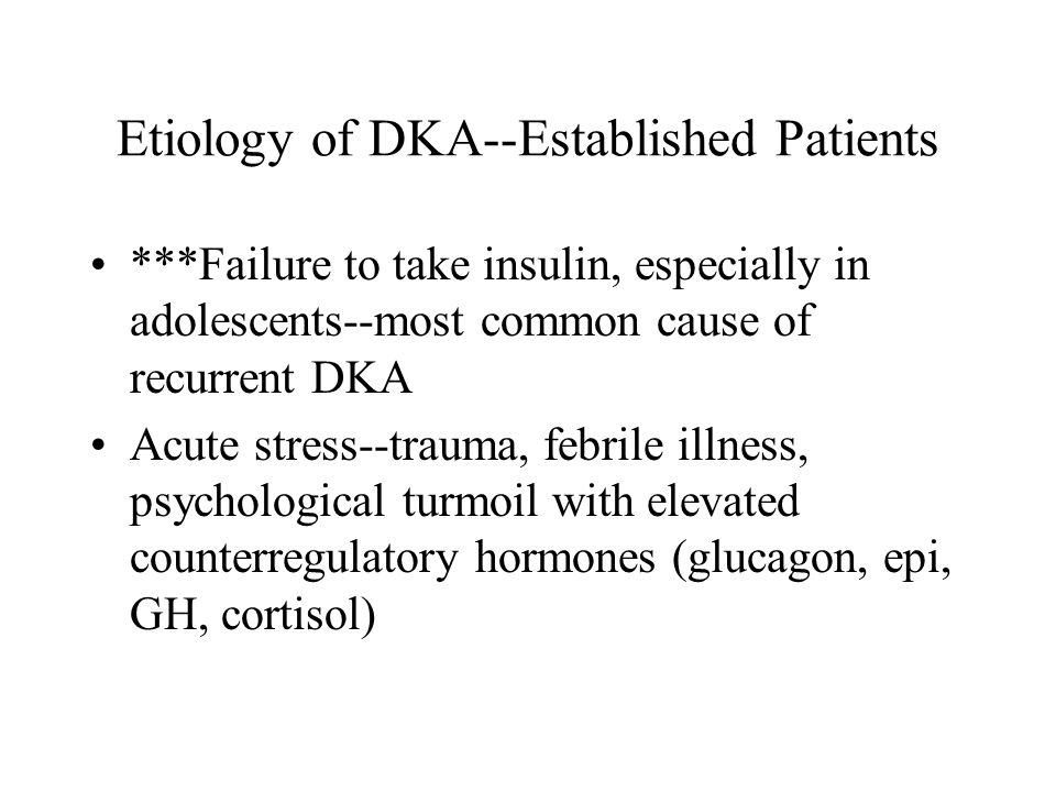 Etiology of DKA--Established Patients