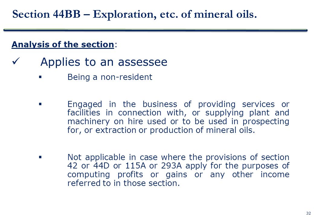 Section 44BB – Exploration, etc. of mineral oils.