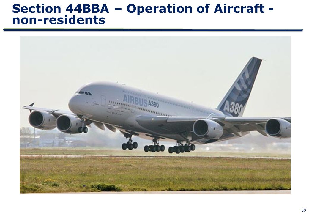 Section 44BBA – Operation of Aircraft - non-residents