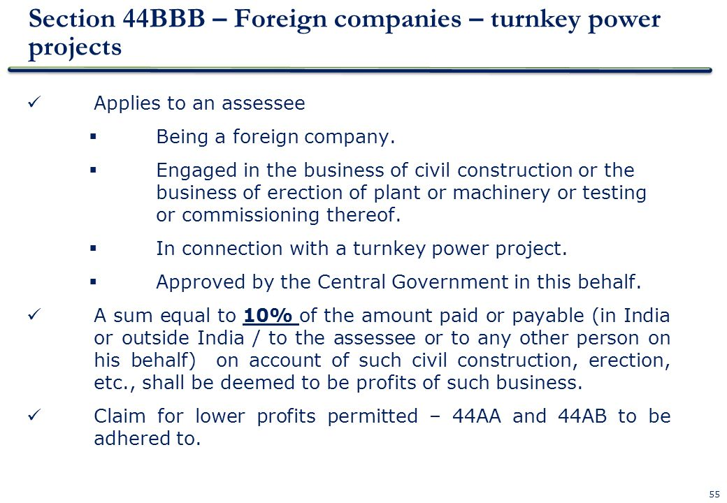 Section 44BBB – Foreign companies – turnkey power projects