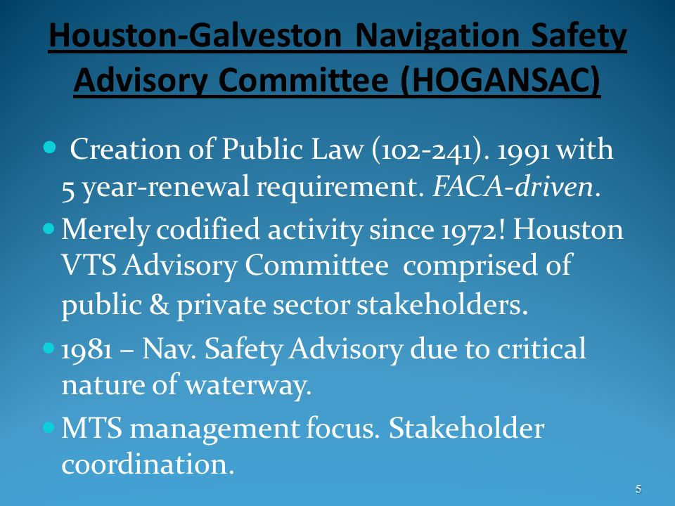 Houston-Galveston Navigation Safety Advisory Committee (HOGANSAC)
