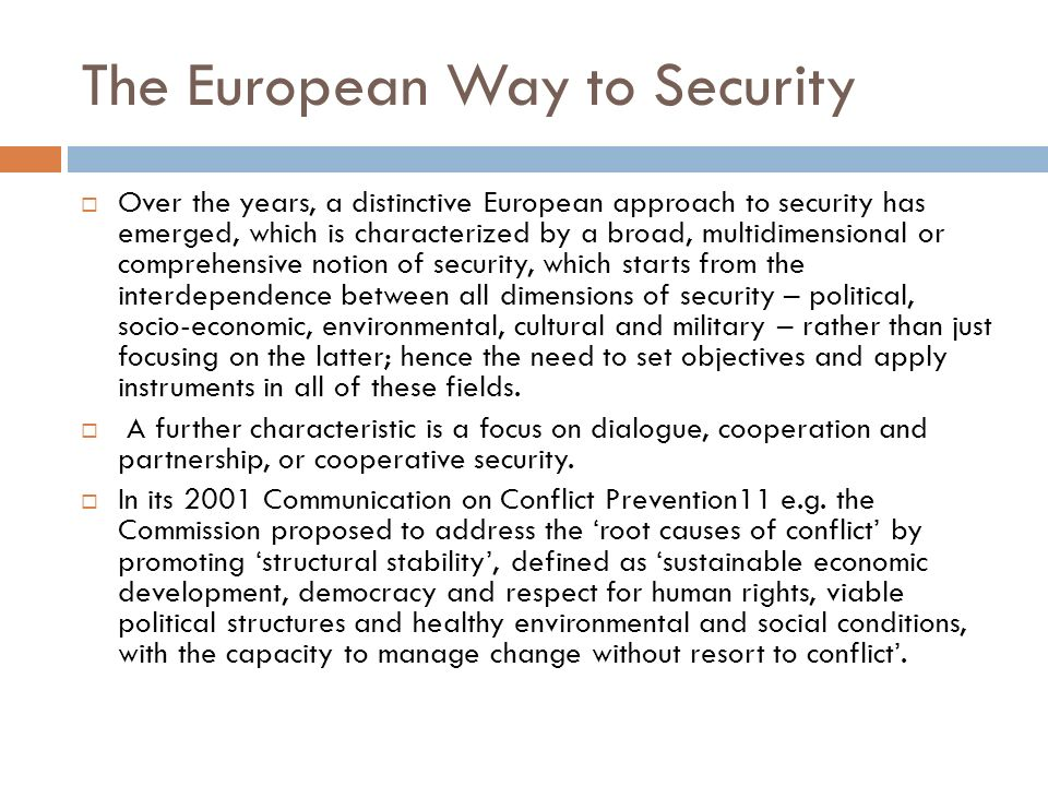 The European Way to Security