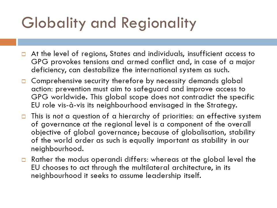 Globality and Regionality