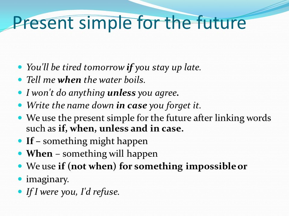 Present simple for the future