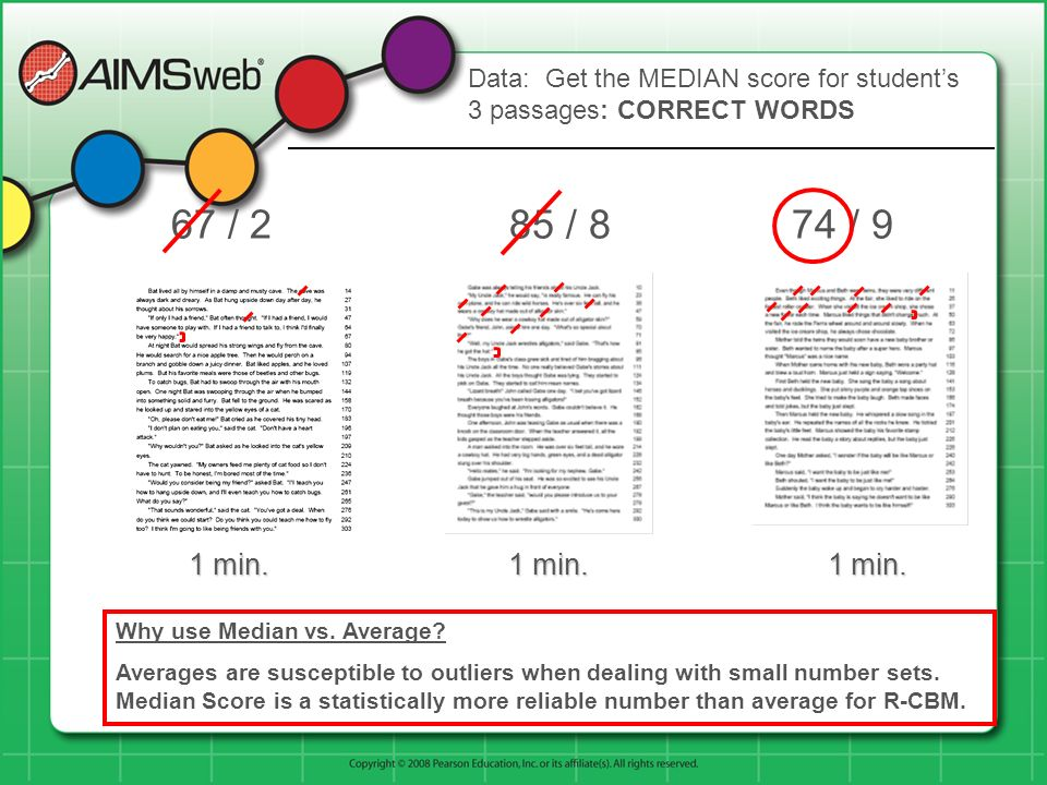 Data: Get the MEDIAN score for student's 3 passages: CORRECT WORDS