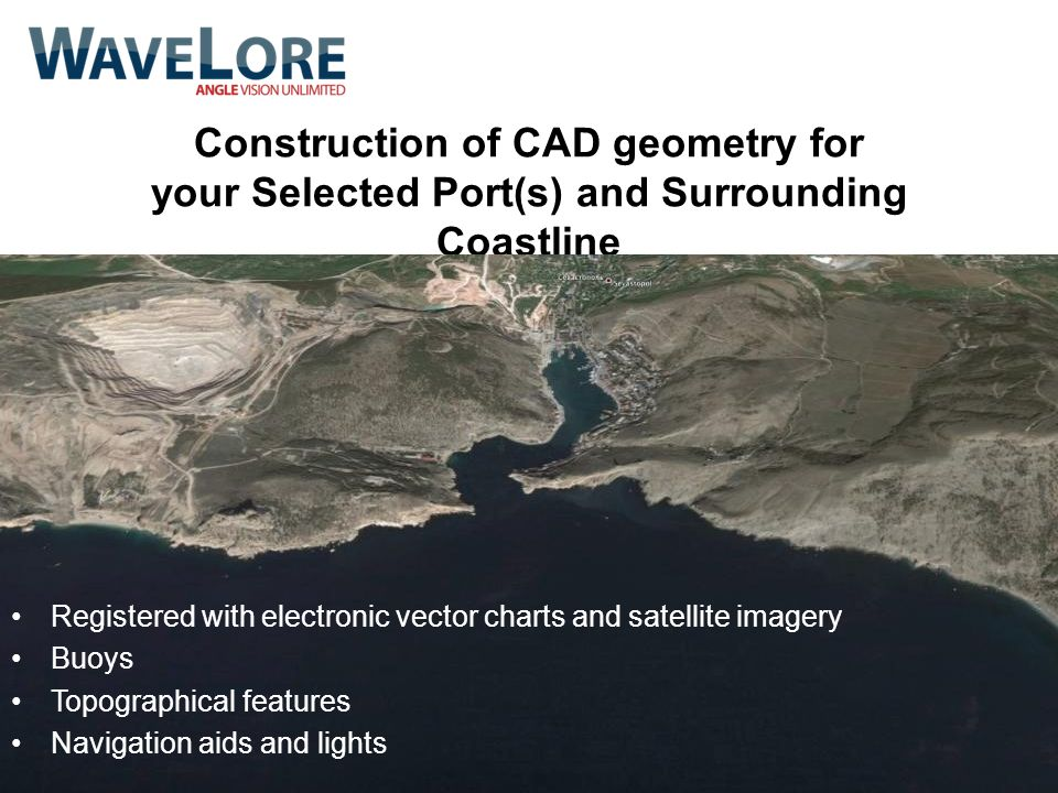 Construction of CAD geometry for your Selected Port(s) and Surrounding Coastline