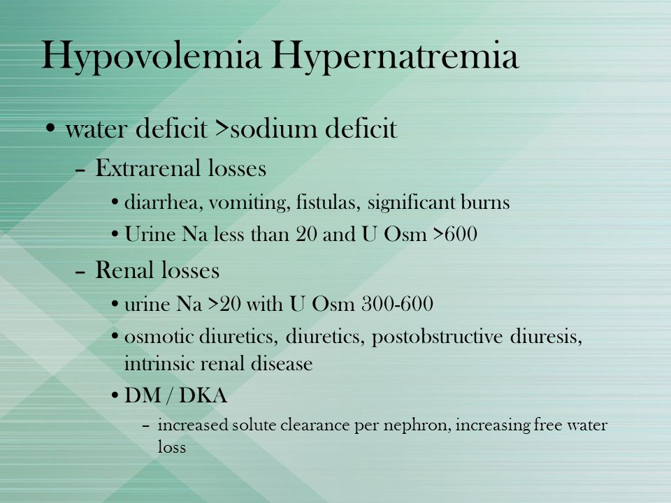 Hypovolemia Hypernatremia