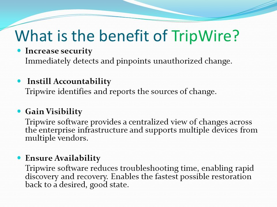 What is the benefit of TripWire