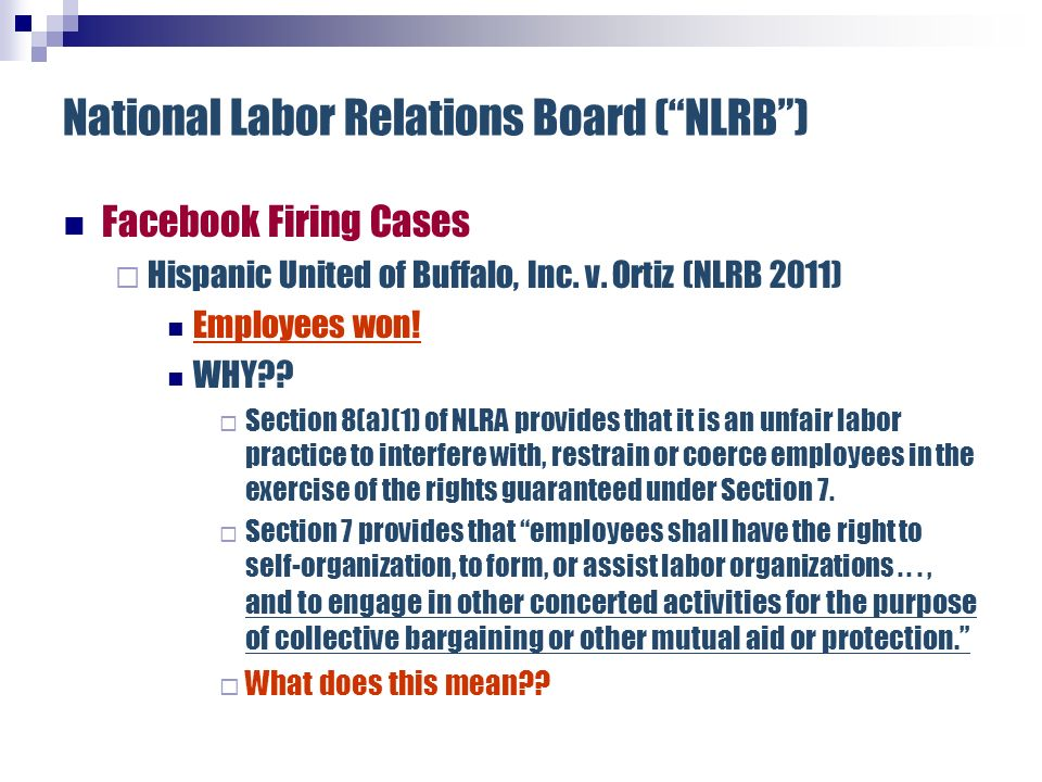 National Labor Relations Board ( NLRB )