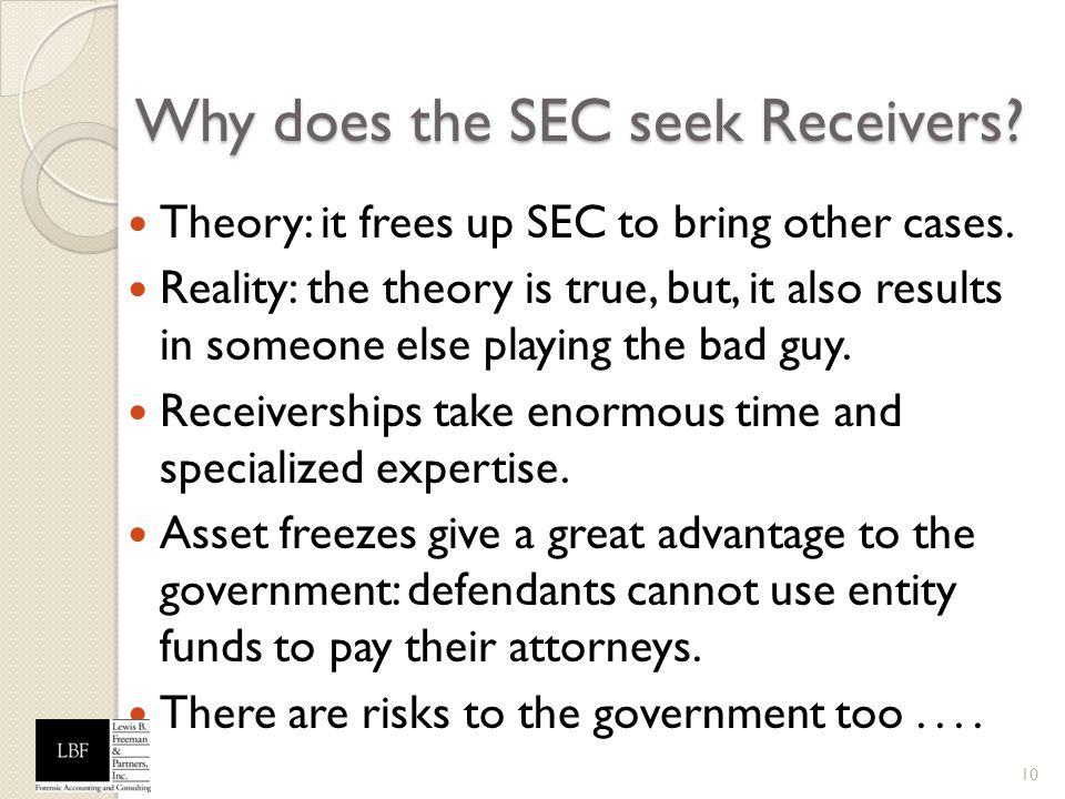 Why does the SEC seek Receivers