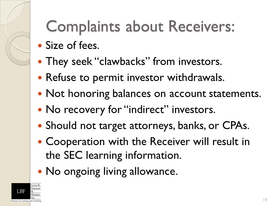 Complaints about Receivers: