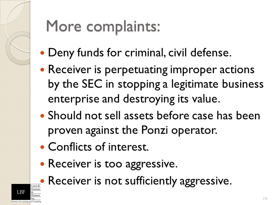 More complaints: Deny funds for criminal, civil defense.