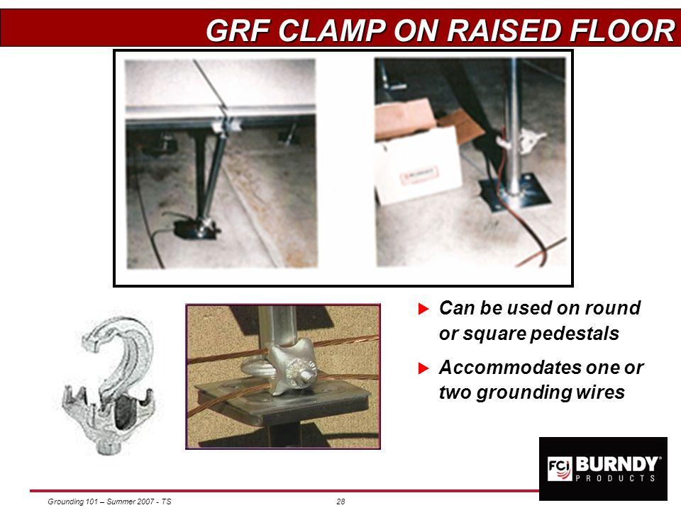 GRF CLAMP ON RAISED FLOOR