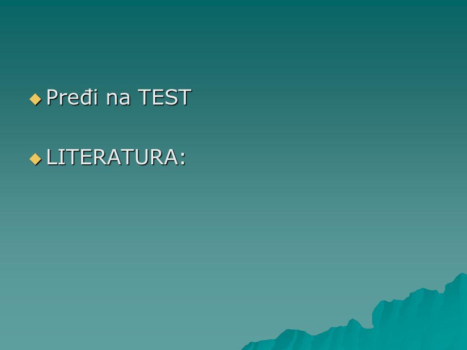 Pređi na TEST LITERATURA: