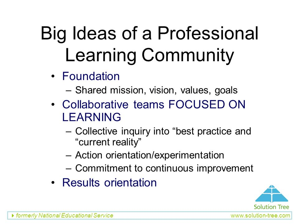 Big Ideas of a Professional Learning Community