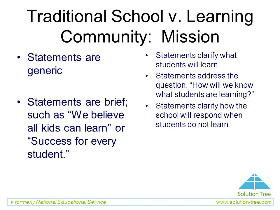 Traditional School v. Learning Community: Mission