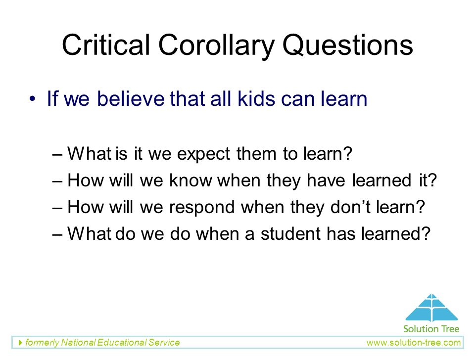 Critical Corollary Questions