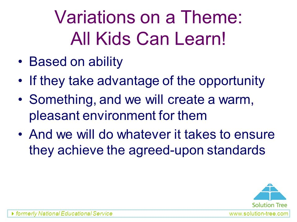 Variations on a Theme: All Kids Can Learn!