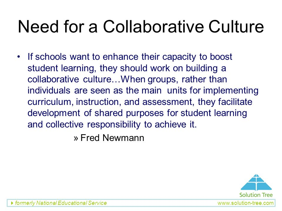 Need for a Collaborative Culture
