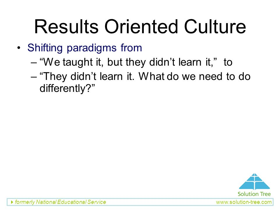 Results Oriented Culture